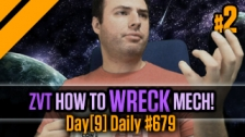 Day[9] Daily #679 - TvZ - How to Wreck Mech P2