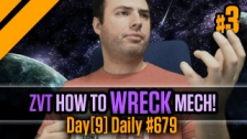 Day[9] Daily #679 - TvZ - How to Wreck Mech P3