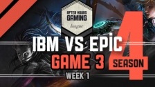 AHGL Season 4 KICKOFF - IBM vs EPIC - P3