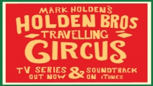 Holden Brothers Travelling Circus – Travel By Train